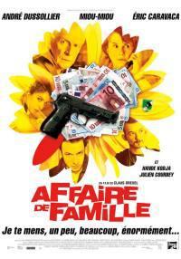 locandina del film AFFAIRE DE FAMILLE