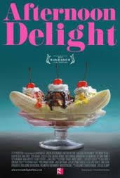 locandina del film AFTERNOON DELIGHT