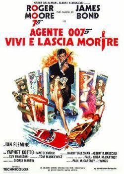 locandina del film AGENTE 007 - VIVI E LASCIA MORIRE