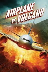 locandina del film AIRPLANE VS VOLCANO
