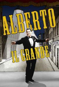 locandina del film ALBERTO IL GRANDE