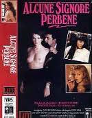 locandina del film ALCUNE SIGNORE PER BENE