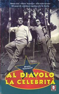 Al Diavolo La Celebrita' (1949)