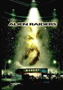 locandina del film ALIEN RAIDERS
