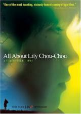 locandina del film ALL ABOUT LILY CHOU-CHOU