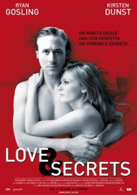 locandina del film LOVE AND SECRETS