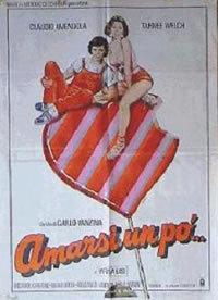 Amarsi Un Po' (1984)