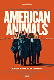 locandina del film AMERICAN ANIMALS