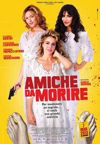 locandina del film AMICHE DA MORIRE
