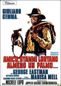 locandina del film AMICO, STAMMI LONTANO ALMENO UN PALMO
