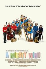 locandina del film A MIGHTY WIND - AMICI PER LA MUSICA