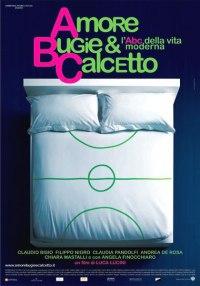 Amore, Bugie E Calcetto (2007)