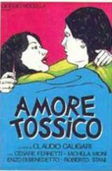 locandina del film AMORE TOSSICO