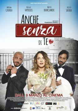locandina del film ANCHE SENZA DI TE