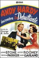 locandina del film ANDY HARDY INCONTRA LA DEBUTTANTE