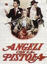 locandina del film ANGELI CON LA PISTOLA
