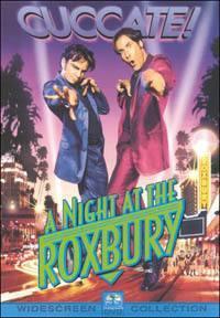 locandina del film A NIGHT AT THE ROXBURY