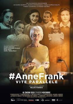 locandina del film #ANNEFRANK - VITE PARALLELE