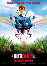 locandina del film ANT BULLY - UNA VITA DA FORMICA