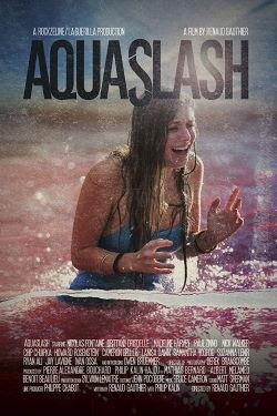 locandina del film AQUASLASH