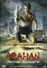 locandina del film ARAHAN- POTERE ASSOLUTO