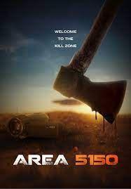locandina del film AREA 5150