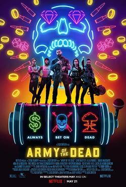 locandina del film ARMY OF THE DEAD