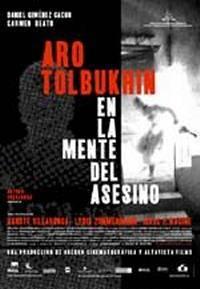 locandina del film ARO TOLBUKHIN - EN LA MENTE DEL ASESINO
