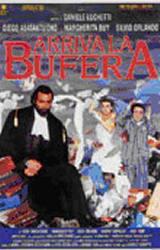 locandina del film ARRIVA LA BUFERA