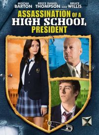 locandina del film ASSASSINATION OF A HIGH SCHOOL PRESIDENT