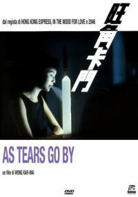 locandina del film AS TEARS GOES BY