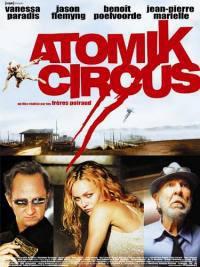 locandina del film ATOMIK CIRCUS