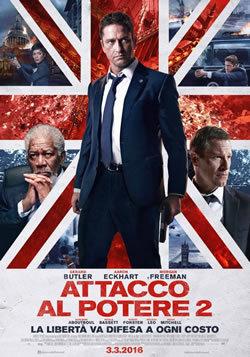 locandina del film ATTACCO AL POTERE 2: LONDON HAS FALLEN