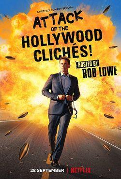 locandina del film ATTACK OF THE HOLLYWOOD CLICHES!