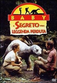 locandina del film BABY, IL SEGRETO DELLA LEGGENDA PERDUTA