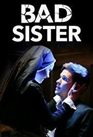 locandina del film BAD SISTER