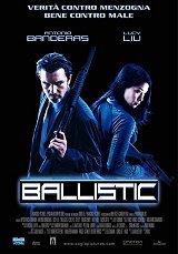 locandina del film BALLISTIC: ECKS VS SEVER