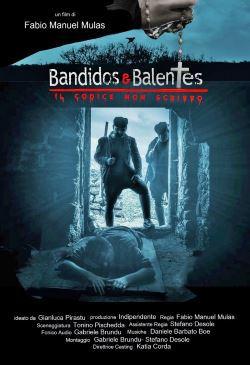locandina del film BANDIDOS E BALENTES - IL CODICE NON SCRITTO