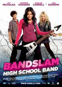 Bandslam – High School Band (2009)