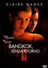 locandina del film BANGKOK SENZA RITORNO