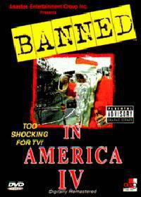 locandina del film BANNED IN AMERICA IV