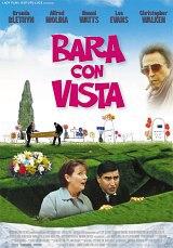 locandina del film BARA CON VISTA