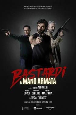 locandina del film BASTARDI A MANO ARMATA