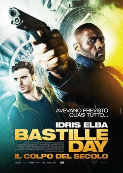 locandina del film BASTILLE DAY - IL COLPO DEL SECOLO