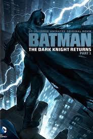 locandina del film BATMAN: THE DARK KNIGHT RETURNS, PART 1