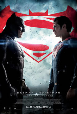 locandina del film BATMAN V SUPERMAN: DAWN OF JUSTICE