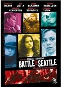 locandina del film BATTLE IN SEATTLE - NESSUNO LI PUO' FERMARE