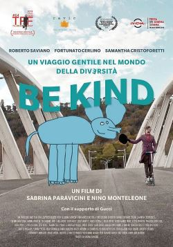 BE KIND - UN VIAGGIO GENTILE ALL'INTERNO DELLA DIVERSITA'