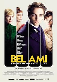 locandina del film BEL AMI - STORIA DI UN SEDUTTORE
