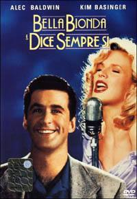 Bella, Bionda… E Dice Sempre Sì (1991)